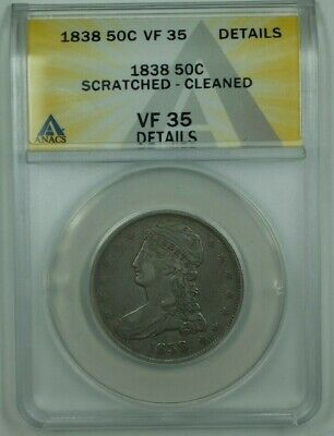 1838 Capped Bust Half Dollar ANACS VF-35 Details Scratched Cleaned GR-4 LDS