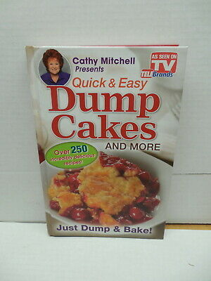 Cathy Mitchell Quick & Easy Dump Cakes Cookbook Recipe Guide