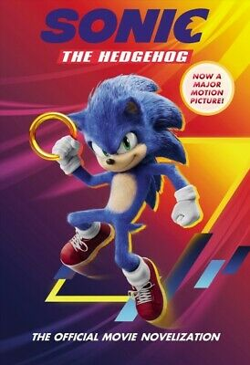 Sonic the Hedgehog : The Official Movie Novelization, Paperback by Phegley, K...