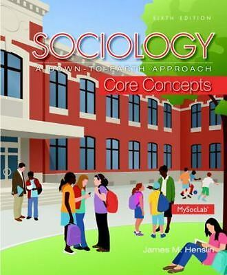 Sociology: A Down-To-Earth Approach Core Concepts [6th Edition]