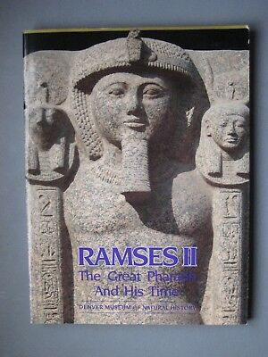 Ramses II The Great Pharaoh and His Time - The Denver Museum 1987 - Free US Ship