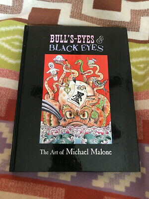 Tattoo Book Bull's Eye & Black Eyes The Art Of Michael Malone W/ Line Drawing