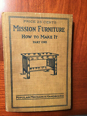Mission Furniture - How to Make it Part One - Popular Mechanics handbook 1909