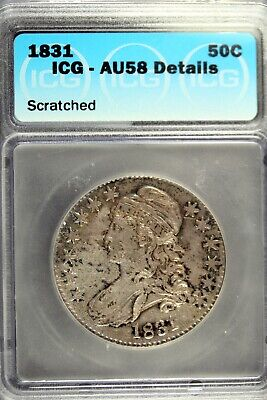 1831 - ICG AU58 Details (SCRATCHED) Capped Bust Half Dollar!!#B18695