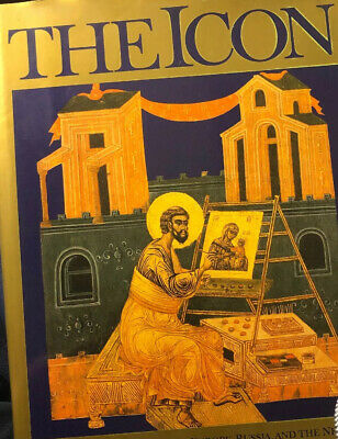 The Icon The Byzantine Tradition Book