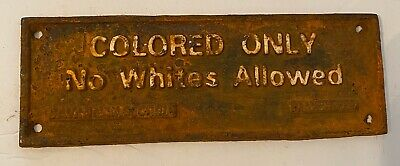 CAST IRON SEGREGATION SIGN COLORED ONLY NO WHITES ALLOWED SAVANNAH GA. Americana
