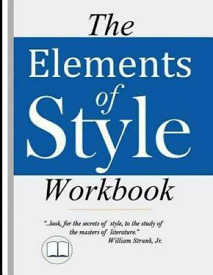 The Elements of Style Workbook: Grammar and Writing - Paperback