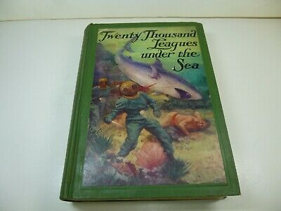 TWENTY THOUSAND LEAGUES UNDER THE SEA by JULES VERNE 1932  ILLUSTRATED HARDCOVER