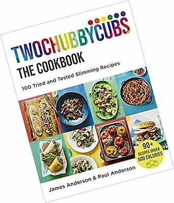Twochubbycubs The Cookbook: 100 Tried and Tested Slimming Recipes Book