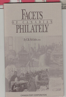 RON McGUIRE pb Facets of Canadian Philately