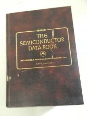 The Semiconductor Data Book - Motorola, 5th edition