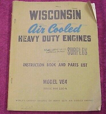 Wisconsin Gasoline Engine Ve4 Four  Cylinder Motor Manual & Parts List