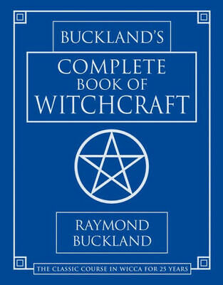 (PDF version)   Buckland's Complete Book of Witchcraft by Raymond Buckland