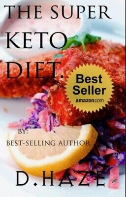(PDF version) The Super Keto Diet The Ultimate Keto Recipe Book Ketogenic