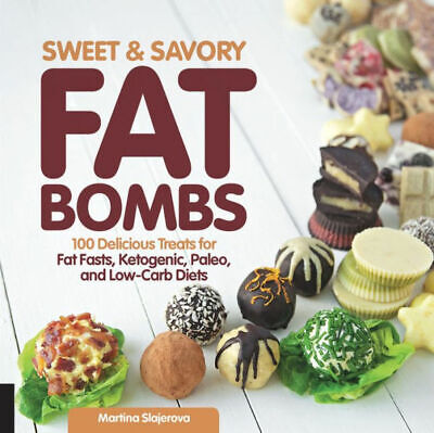 (PDF version) Sweet and Savory Fat Bombs 100 Delicious Treats for Fat Fasts Keto