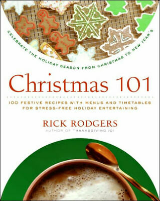 (PDF version)  Christmas 101: Celebrate the Holiday Season Cookbook Recipes food