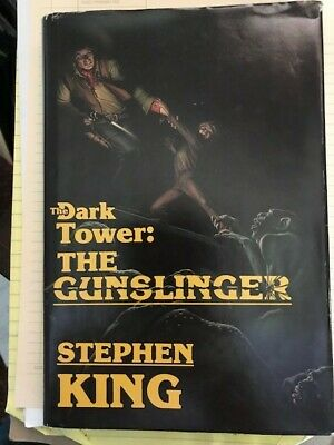 The Dark Tower Book 1: The Gunslinger by Stephen King (1982 Second Edition)