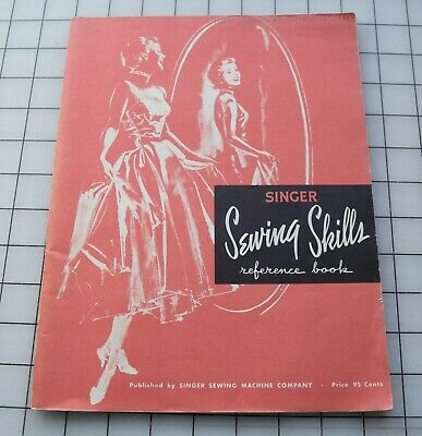 """7925 1955 Singer Sewing Machine Co booklet, """"Sewing Skills"""", reference book"""