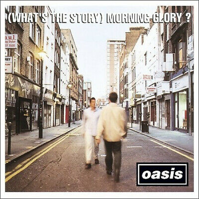 (What's the Story) Morning Glory? by Oasis.