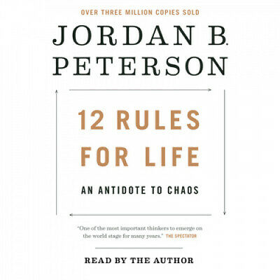 12 Rules for Life: An Antidote to Chaos [Audio] by Jordan B Peterson.