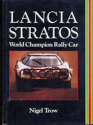 LANCIA STRATOS WORLD CHAMPION RALLY CAR - Trow, Nigel.