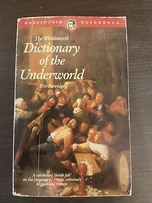 The Wordsworth Dictionary of the Underworld (Wor... by Partridge, Eric Paperback