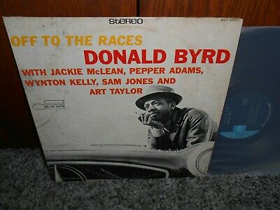 DONALD BYRD Off To The Races  BLUE NOTE Jackie McLean Wynton Kelly LP