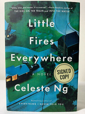 Little Fires Everywhere by Celeste Ng Signed Hardcover 1st/1st 2017 New Rare!