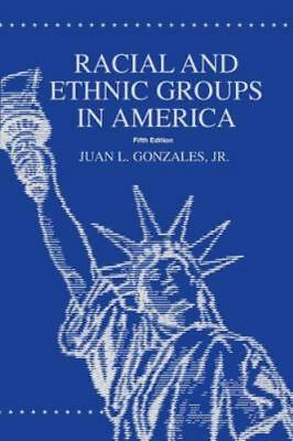 RACIAL+ETHNIC GROUPS IN AMER.-TXT ONLY, Like New Used, Free shipping in the US