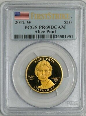 2012-W $10 Alice Paul First Strike Spouse Gold PR69 DCAM PCGS 931842-40