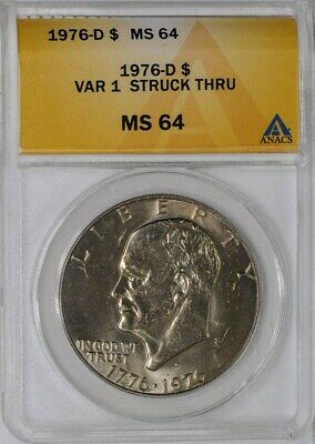 1976-D Eisenhower Dollar $  Variety 1 Struck Thru MS64 ANACS   934960-17