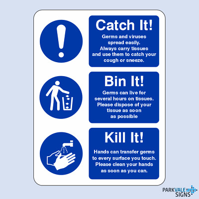 Catch It, Bin It, Kill It Stop Germs Spreading Health and Safety Sign