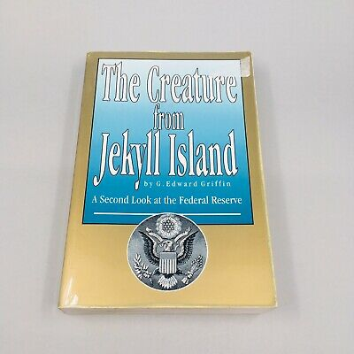 The Creature from Jekyll Island - G. Edward Griffin (Paperback)