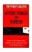 The World's Greatest Mystery, Intrigue and Suspense, , Very Good, Paperback