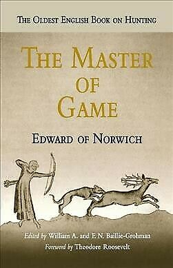 Master of the Game, Paperback by Edward of Norwich; Baillie-grohman, William ...