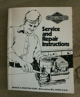 Briggs & Stratton Service and Repair Instructions Book Part No. 270962 © 1975