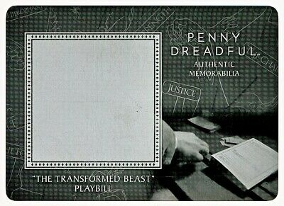 Penny Dreadful Prop Relic Card The Transformed Beast Playbill M07 Text Version