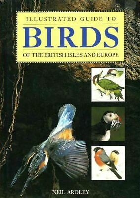 Birds and Birdwatching (Illustrated Guide), Ardley, Neil, Very Good, Hardcover