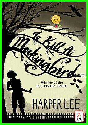 To Kill a Mockingbird by Harper Lee P.D.F Book Hardcover Paperback edition novel
