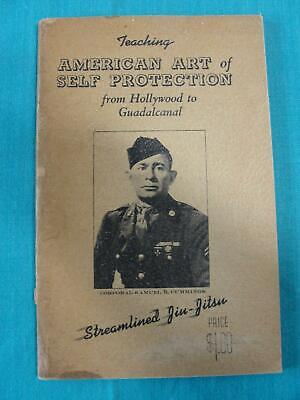 Teaching American Art Of Self Protection from Hollywood to Guadalcanal WWII 1943