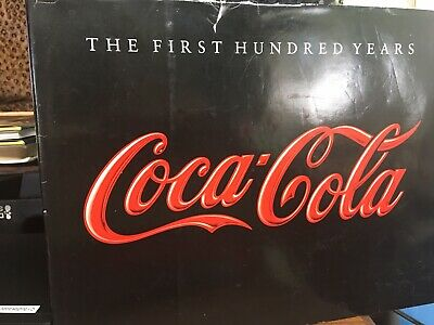 Coca-Cola The First Hundred Years Book | 1986 Coke Collectible Hard Cover 100