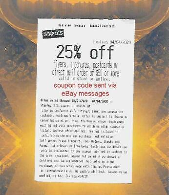 STAPLES Coupon 25% off Flyers Brochures Postcards of $50 or more Expires 4/4