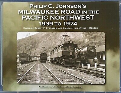 Milwaukee Road In The Pacific Northwest Book, Philip C. Johnson Photography