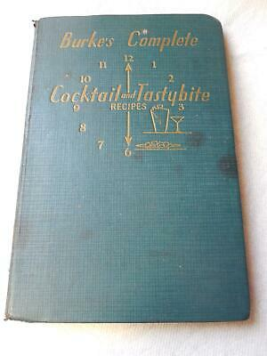 Burke's Complete Cocktail and Tastybite Recipes Bartending Guide Book 1941