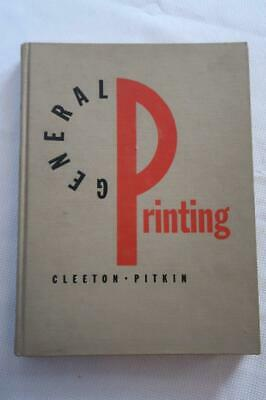 1953 General PRINTING BOOK History graphic arts type composition Pressmen
