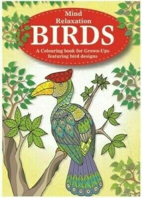 Mind Relaxation Advanced Colouring Book for Adults Birds