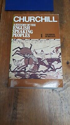A HISTORY OF THE ENGLISH SPEAKING PEOPLES by WINSTON S. CHURCHILL Vol 1. 1987