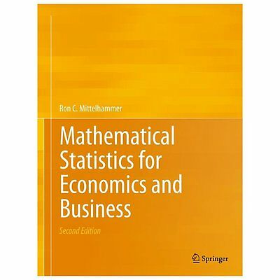 Mathematical Statistics for Economics and Business, Hardcover by Mittelhammer...