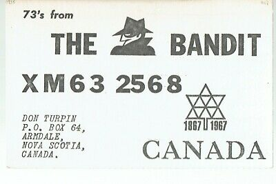 """Old QSL from Don Turpin """"The Bandit"""" Armdale N.S. XM63 2568 (Nov 67)"""