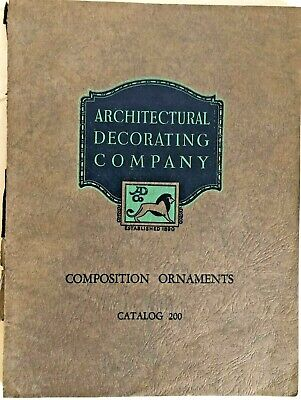 Architectural Decorating Company 1928 Catalog #200 Composition Ornaments